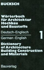 Cover of: Wörterbuch für Architektur, Hochbau und Baustoffe =: Dictionary of architecture, building construction, and materials