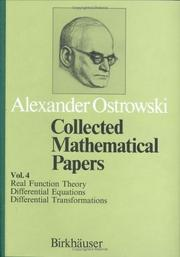 Cover of: Collected Mathematical Papers Vol. 4: X. Real Function. XI. Differential Equation. XII. Differentia