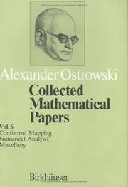 Cover of: Collected Mathematical Papers Vol. 6: XIV. Conformal Mappings. XV. Numerical Analysis. XVI. Miscellany