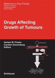 Cover of: Drugs Affecting Growth of Tumours (Milestones in Drug Therapy) |