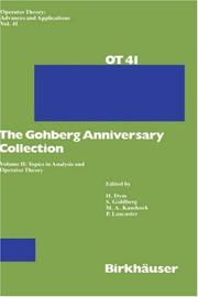 Cover of: Topics in Analysis and Operator Theory: The Gohberg Anniversary Collection (Operator Theory: Advances and Applications) |