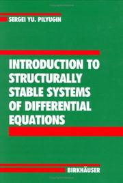 Cover of: Introduction to structurally stable systems of differential equations
