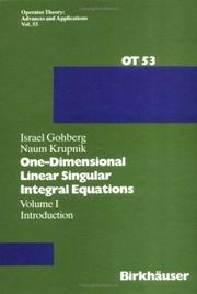 Cover of: One-dimensional linear singular integral equations | Gohberg, I.