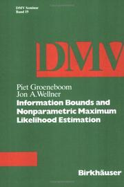 Cover of: Information bounds and nonparametric maximum likelihood estimation | P. Groeneboom