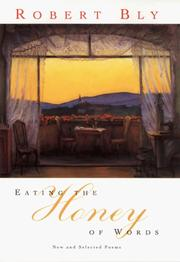 Cover of: Eating the Honey of Words | Robert Bly