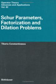 Cover of: Schur parameters, factorization, and dilation problems