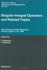 Cover of: Singular integral operators and related topics |