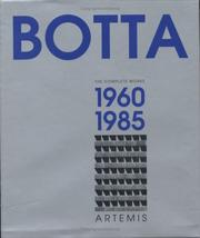 Cover of: Mario Botta - The Complete Works: Volume 1 | Emilio Pizzi