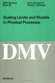 Cover of: Scaling limits and models in physical processes | Carlo Cercignani
