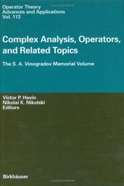 Cover of: Complex Analysis, Operators, Related Topics: The S.A. Vinogradov Memorial Volume (Operator Theory: Advances and Applications) |