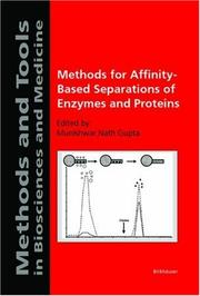 Cover of: Methods for affinity-based separations of enzymes and proteins |