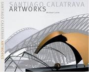 Santiago Calatrava, the artworks by Levin, Michael