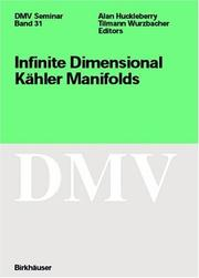 Cover of: Infinite Dimensional Kähler Manifolds (Oberwolfach Seminars) |