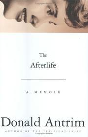 Cover of: The Afterlife | Donald Antrim