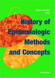 Cover of: A History of Epidemiologic Methods and Concepts