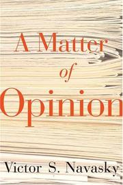 Cover of: A matter of opinion | Victor S. Navasky