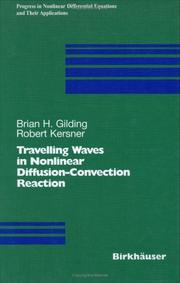 Cover of: Travelling Waves in Nonlinear Diffusion-Convection Reaction (Progress in Nonlinear Differential Equations and Their Applications) | Brian H. Gilding