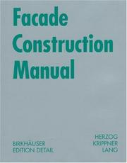 Cover of: Facade Construction Manual (Construction Manuals) | Thomas N. Herzog, Roland Krippner, Werner Lang