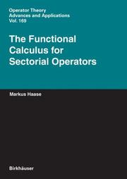 Cover of: The Functional Calculus for Sectorial Operators (Operator Theory: Advances and Applications) | Markus Haase
