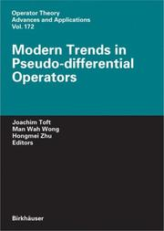 Cover of: Modern Trends in Pseudo-Differential Operators (Operator Theory: Advances and Applications) |