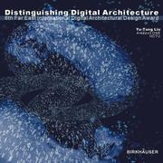 Cover of: Distinguishing Digital Architecture | Yu-Tung Liu