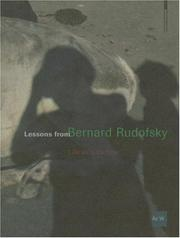 Cover of: Lessons from Bernard Rudofsky | The Getty Research Institute