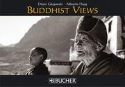 Buddhist Views by Dieter Glogowski, Albrecht Haag