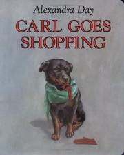 Cover of: Carl Goes Shopping | Alexandra Day