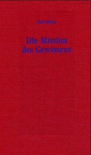 Cover of: Die Mission des Gewissens