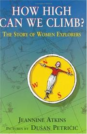 Cover of: How High Can We Climb? | Jeannine Atkins
