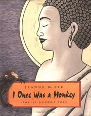Cover of: I once was a monkey | Jeanne M. Lee