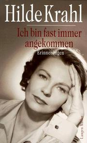 Cover of: Ich bin fast immer angekommen