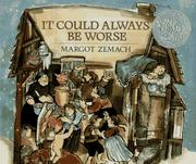 It Could Always Be Worse by Margot Zemach