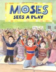 Cover of: Moses sees a  play