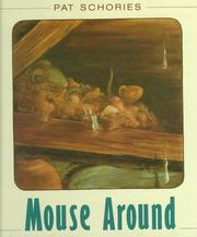 Cover of: Mouse around | Pat Schories