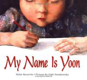 Cover of: My name is Yoon | Helen Recorvits