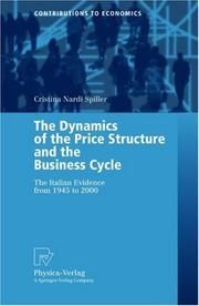 Cover of: The Dynamics of the Price Structure and the Business Cycle | Cristina Nardi Spiller