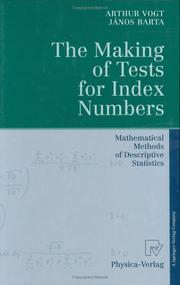 Cover of: The Making of Tests for Index Numbers | Arthur Vogt