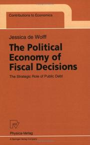 Cover of: The political economy of fiscal decisions