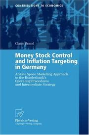 Cover of: Money Stock Control and Inflation Targeting in Germany | Claus Brand