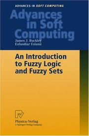 An Introduction to Fuzzy Logic and Fuzzy Sets (Advances in Soft Computing) by James J. Buckley, Esfandiar Eslami