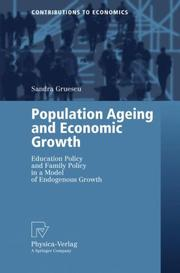 Cover of: Population Ageing and Economic Growth | Sandra Gruescu