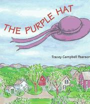 Cover of: The purple hat | Tracey Campbell Pearson