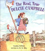 Cover of: The real, true Dulcie Campbell