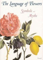 Cover of: The Language of Flowers Symbols and Myths (Prestel Minis) | Prestel