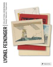 Lyonel Feininger: The Loebermann Collection by