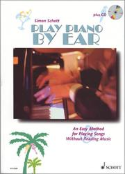 Cover of: Play Piano By Ear | Simon Schott