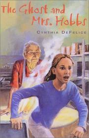 The ghost and Mrs. Hobbs by Cynthia C. DeFelice