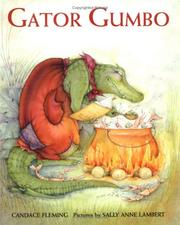 Cover of: Gator gumbo: a spicy-hot tale