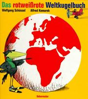 Cover of: Das Rotweissrote Weltkugelbuch